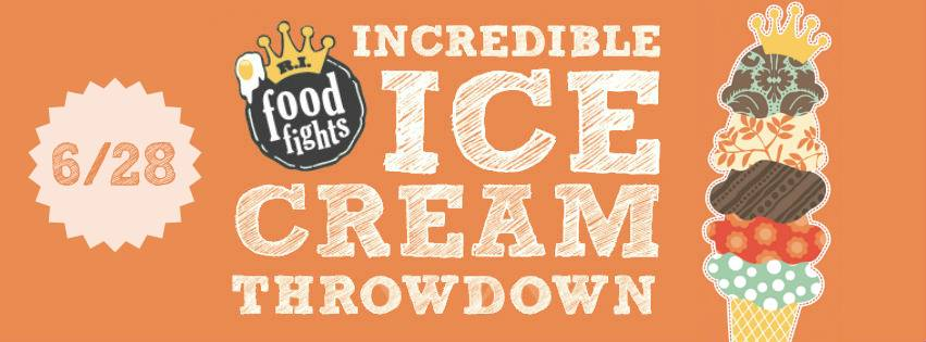 RI Food Fights - Ice Cream Showdown June 28th
